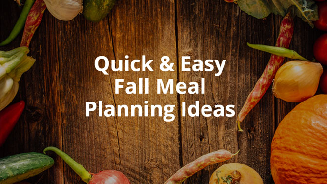 Fall Meal Planning Ideas
